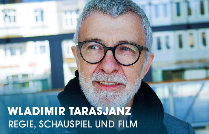 Der Dozent Wladimir Tarasjanz lehrt an der Artrium Schauspielschule Hamburg die Fächer Regie, Schauspiel und Film